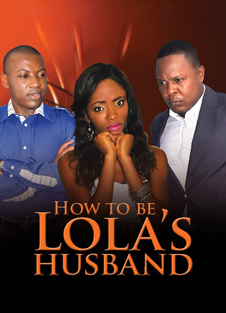 How To Be Lola'S Husband
