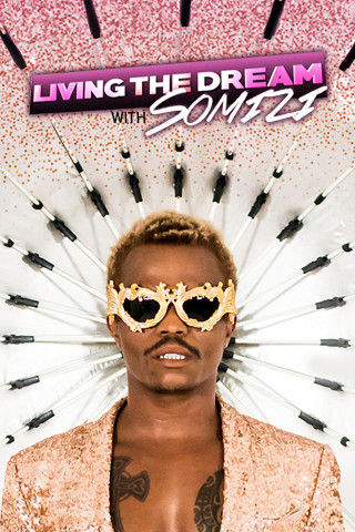 25 living the dream with somizi about poster  show title  320 x 480 003 pre