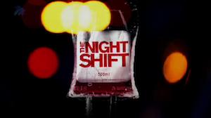 view : The Night Shift S1 E1