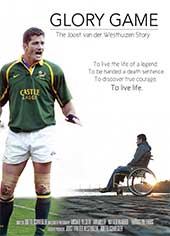 Glory Game: The Joost Van Der Westhuizen Story