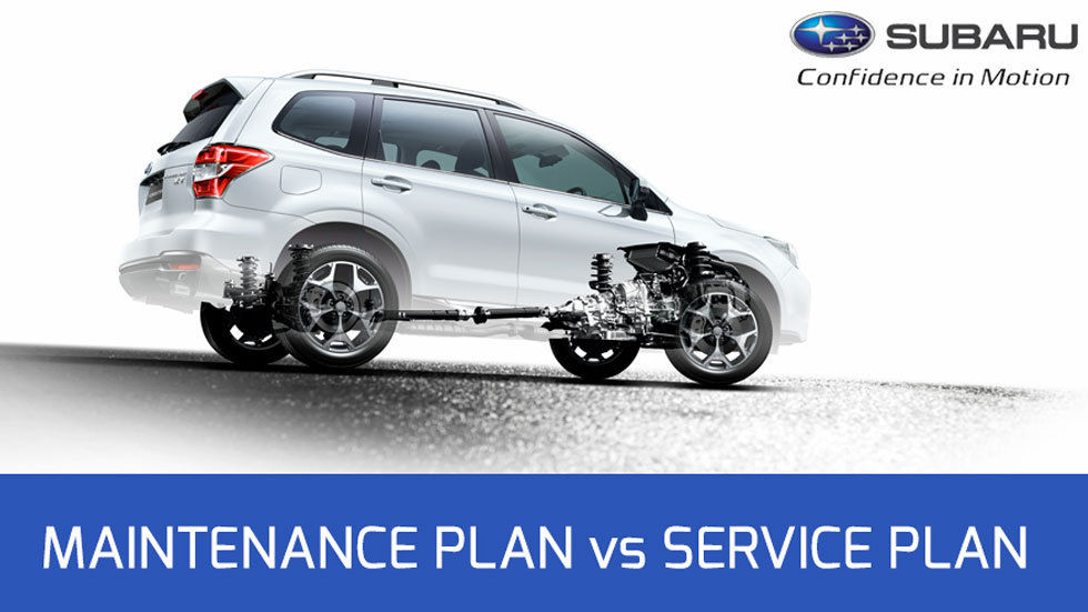 Subaru - Maintenance Plan vs Service Plan.