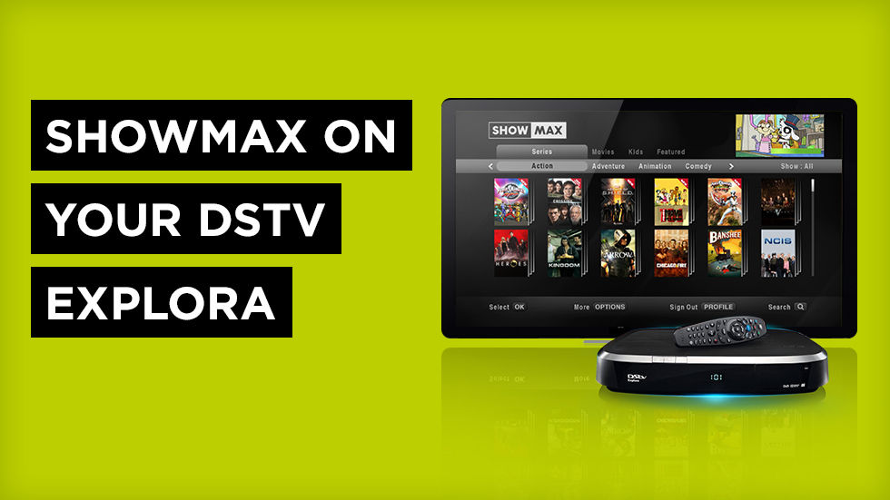 Showmax on your DStv Explora