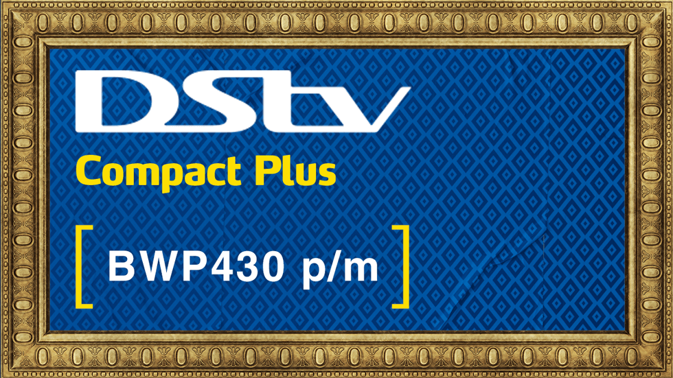 Get DStv Compact Plus Value Add Botswana