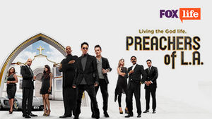 Cast of Preachers of LA on FOX Life, DStv channel 126