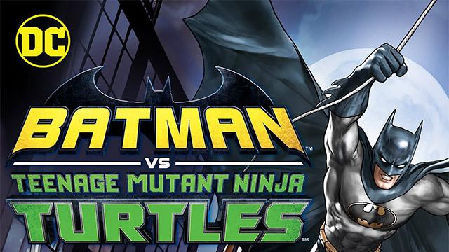 Movie Batman Vs Teenage Mutant Ninja Turtles